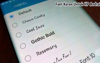 Font Keren Untuk Hp Android