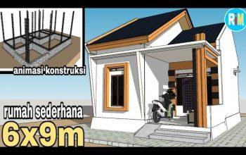 Estimasi Biaya Buat Rumah Ukuran 6×9 Minimalis